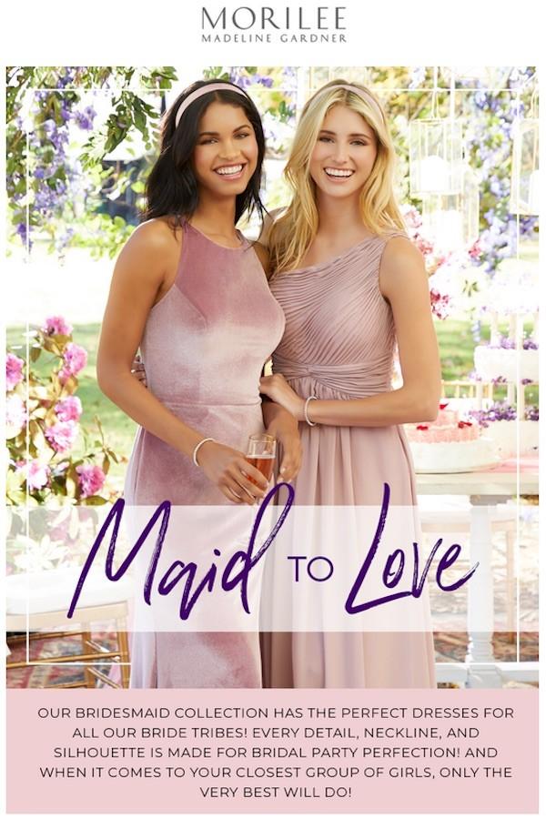 Heavens to Betsy Bridal, Maid to Love